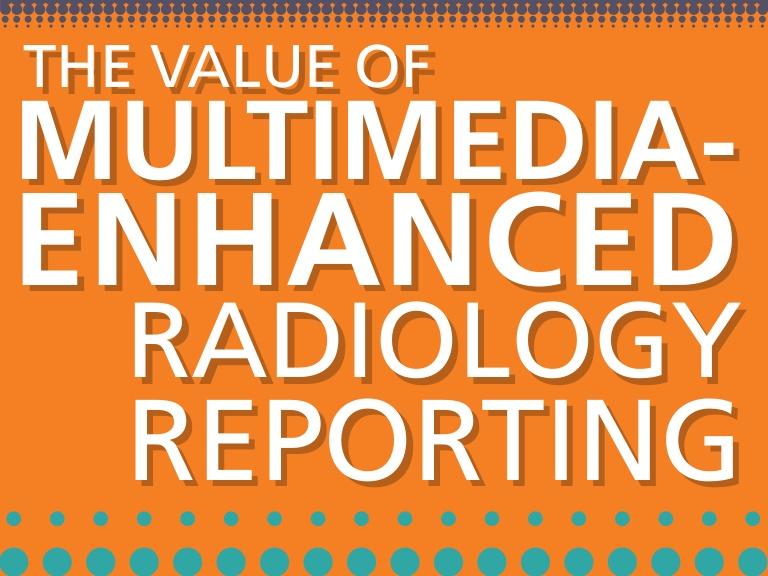 Hyperlinked multimedia-enhanced radiology reports